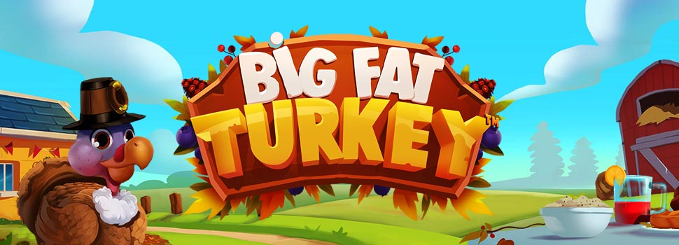 Big Fat Turkey