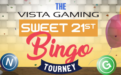 Vistagaming's Sweet 21st Bingo Tourney